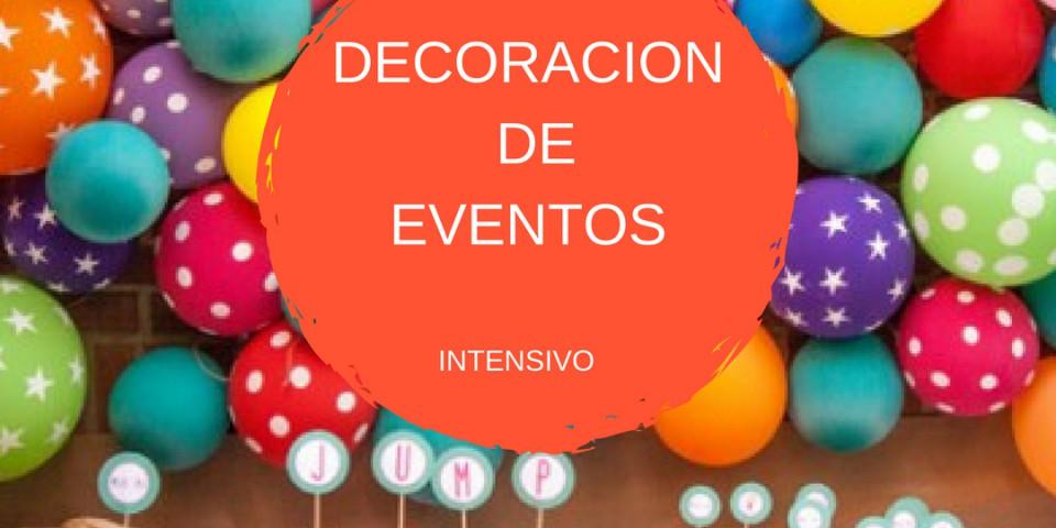 Curso Decoración de EVENTOS intensivo  sábados
